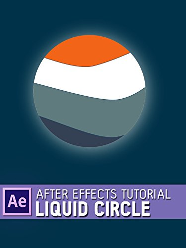 After Effects Tutorial - Liquid Circle