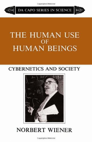 The Human Use of Human Beings: Cybernetics and Society