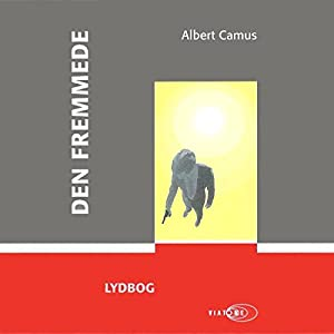 Den fremmede [The Stranger] Audiobook by Albert Camus Narrated by Dan Schlosser