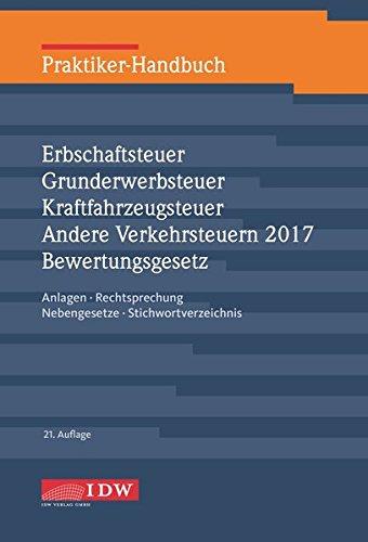 praktiker-handbuch-erbschaftsteuer-grunderwerbsteuer-kraftfahrzeugsteuer-andere-verkehrsteuern-2017-
