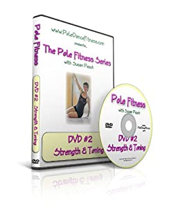 Pole Fitness: Strength & Toning