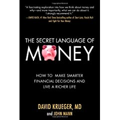 Learn more about the book, The Secret Language of Money: How to Make Smarter Financial Decisions and Live a Richer Life