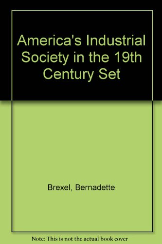 America's Industrial Society in the 19th Century Set