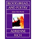 Blood Bread & Poetry: Selected Prose 1979 -1985 (Norton Paperback) (Paperback) - Common