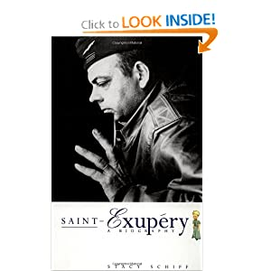 Saint-Exupery: A Biography Stacy Schiff