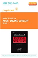 Equine Surgery - Pageburst E-Book on VitalSource
