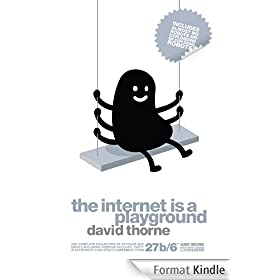 The Internet is a Playground (English Edition)
