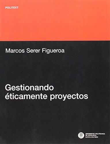 GESTIONANDO ETICAMENTE PROYECTOS