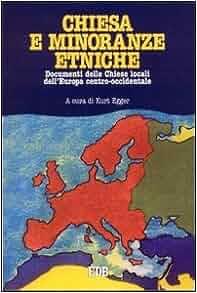 minoranze etniche: Documenti delle Chiese locali dell'Europa centro