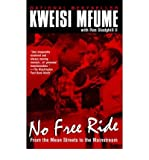 img - for [ No Free Ride By Mfume, Kweisi ( Author ) Paperback 1997 ] book / textbook / text book