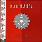 MANIA MANIERA