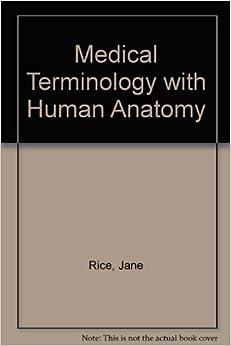 medical terminology with human anatomy paperback Medical terminology systems pdf  medical books medical terminology systems a body systems  contributors: barbara gylys - author format: paperback.