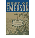 img - for [(West of Emerson: The Design of Manifest Destiny)] [Author: Kris Fresonke] published on (January, 2003) book / textbook / text book