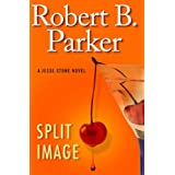 Split Imageby Robert B. Parker