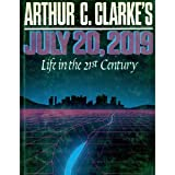 Arthur C. Clarke's July 20, 2019: Life in the 21st Century (Omni Book) (0025258001) by Clarke, Arthur C.