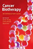 img - for Cancer Biotherapy: An Introductory Guide book / textbook / text book
