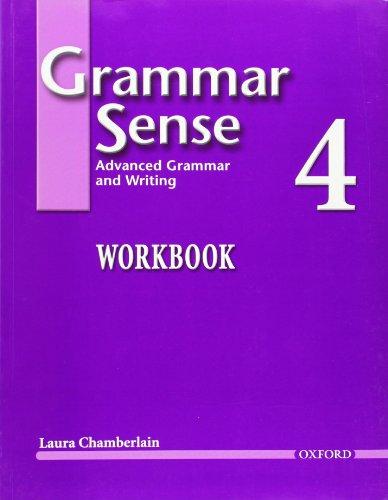 Grammar Sense 4: Advanced Grammar and Writing, Workbook