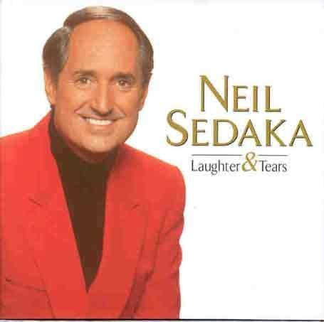 NEIL SEDAKA - Laughter & Tears - Zortam Music