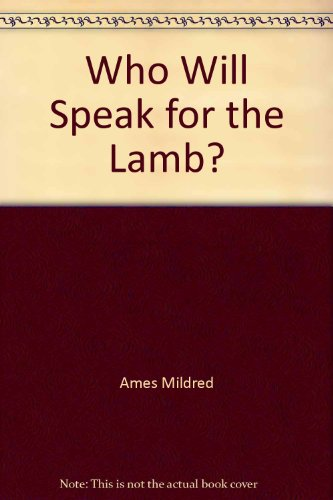 Who Will Speak for the Lamb? PDF