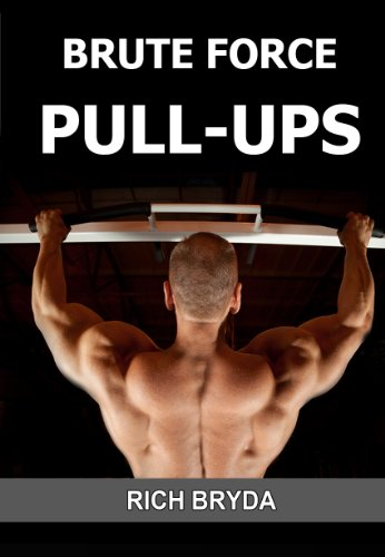 Brute Force Pull-Ups - How to Do 20 Pull-Ups & Build a Wide & Powerful Back in 1 Month Using the