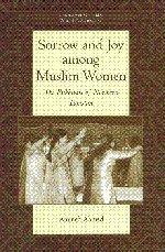 Sorrow and Joy among Muslim Women: The Pukhtuns of Northern Pakistan (University of Cambridge Oriental Publications)