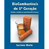 BioCombustíveis de Segunda Geração