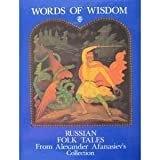 img - for Words of Wisdom: Russian Folk Tales from Alexander Afanasiev's Collection book / textbook / text book