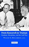 img - for From Roosevelt to Truman: Potsdam, Hiroshima, and the Cold War book / textbook / text book