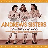 Rum and Coca Cola The Andrews Sisters