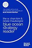 img - for The W. Chan Kim and Ren e Mauborgne Blue Ocean Strategy Reader book / textbook / text book