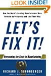 Let's Fix It!: Overcoming the Crisis...