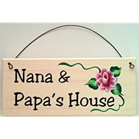 Nana & Papas House