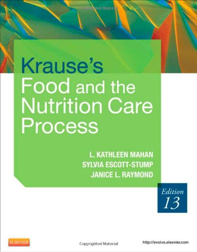 Krause's Food & the Nutrition Care Process, 13e...