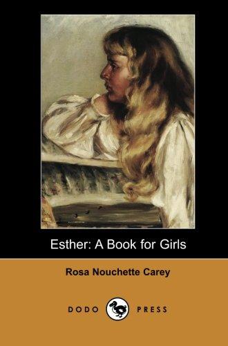 Esther: A Book for Girls (Dodo Press)