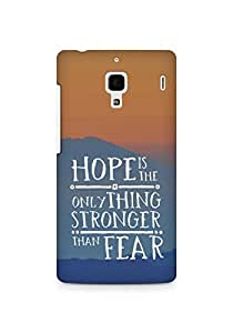 AMEZ hope is the only thing stronger than fear Back Cover For Xiaomi Redmi 1S