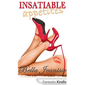 Insatiable Appetites (English Edition)