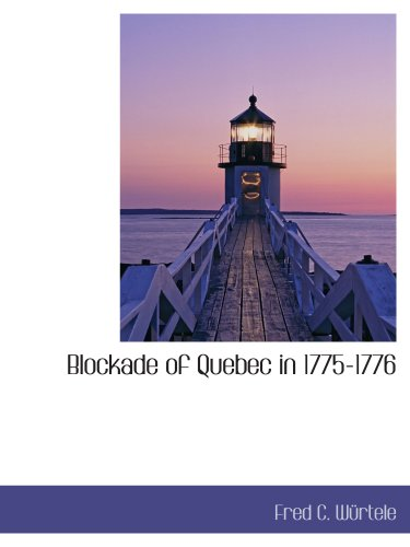Blockade of Quebec in 1775-1776