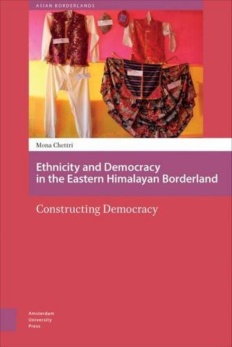 ethnicity-and-democracy-in-the-eastern-himalayan-borderland-constructing-democracy
