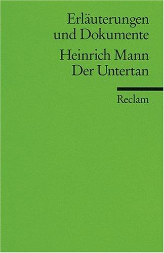Erläuterungen und Dokumente zu Heinrich Mann: Der Untertan