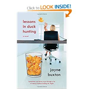 Lessons in Duck Hunting: A Novel Jayne Buxton