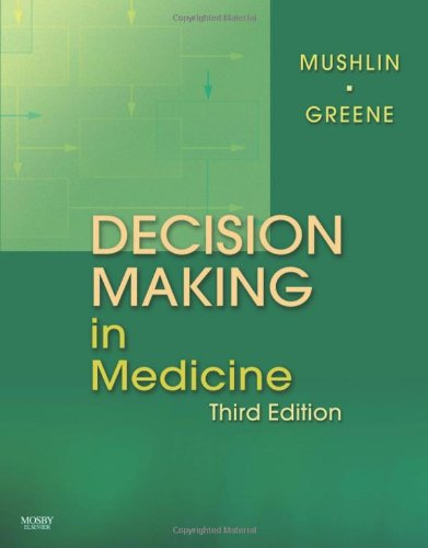 Decision Making In Medicine: An Algorithmic Approach, 3E (Clinical Decision Making Series)