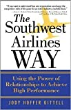 img - for Southwest Airlines Way 1st (first) edition Text Only book / textbook / text book