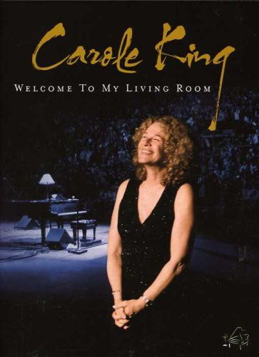 Carole King: Welcome to My Living Room [DVD] [2007] [NTSC]