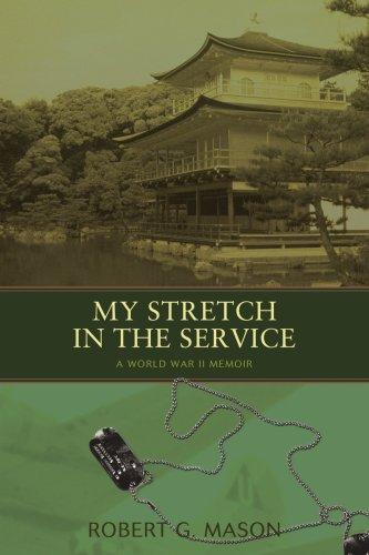 Mi etapa en el servicio: una memoria de la II Guerra Mundial
