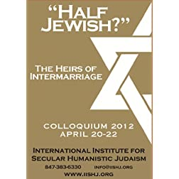 'Half Jewish?' The Heirs of Intermarriage