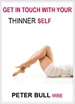 Get In Touch With Your Thinner Self