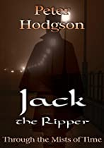 Jack the Ripper - Through the Mists of Time
