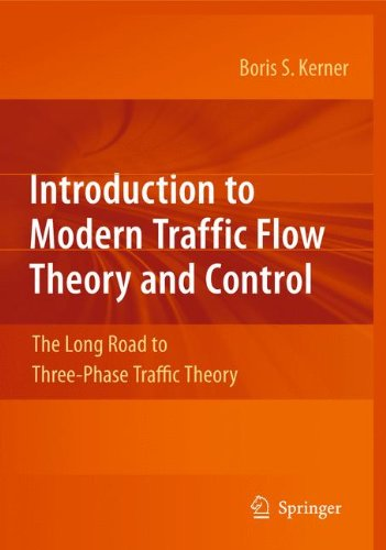 introduction-to-modern-traffic-flow-theory-and-control-the-long-road-to-three-phase-traffic-theory