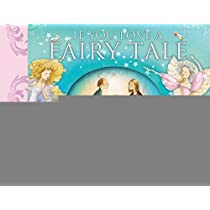 If You Love a Fairy Tale   [IF YOU LOVE A FAIRY TALE] [Hardcover]
