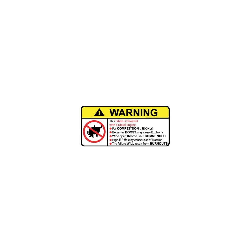 Tahoe Diesel No Bull, Warning decal, sticker
